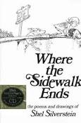 Book cover for Shel Silverstein's WHERE THE SIDEWALK ENDS