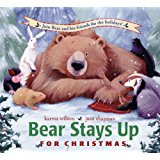 Book cover for BEAR STAYS UP, a picture book. This shows a bear in a winter scene, surrounded by woodland friends