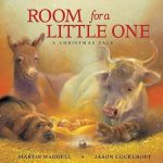 This is the cover of the picture book ROOM FOR A LITTLE ONE: A CHRISTMAS STORY. It shows a cow, a donkey, a dog, a cat, and a mouse gathered around the Christ child, who is lying on a bed of hay. The animals wear loving expressions, and the background is suffused with a warm, golden light.