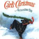 This is the cover for a picture book called CARL'S CHRISTMAS. It shows the title and a rottweiler, Carl, in the snow, carrying a stream for green Christmas garland with a red bow.