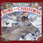 This is the cover of HOME FOR CHRISTMAS, by Jan Brett. It shows a child troll in a red hat, riding on a moose. There are holly leaves and scenes from the book at the corners of the border.