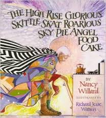 Cover for The High Rise Glorious Skittle Skat Roarious Sky Pie Angel Food Cake